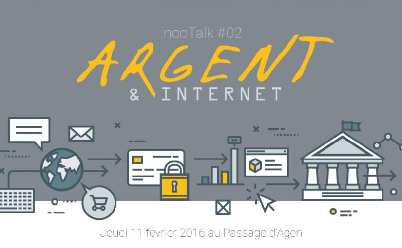 inooTalk #02 : Argent et Internet