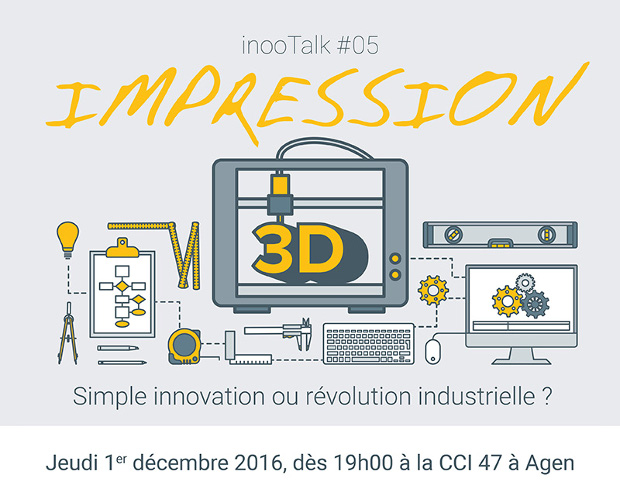 inooTalk#05 : L'impression 3D